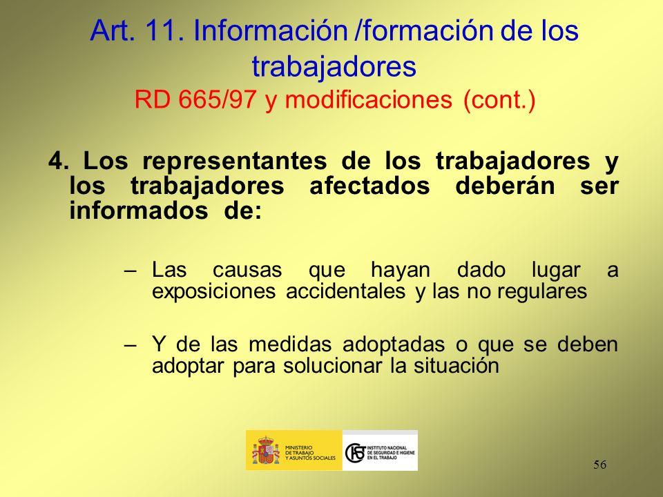 Art. 11. Información /formación de los trabajadores RD 665/97 y modificaciones (cont.)