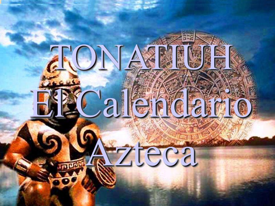 TONATIUH El Calendario Azteca