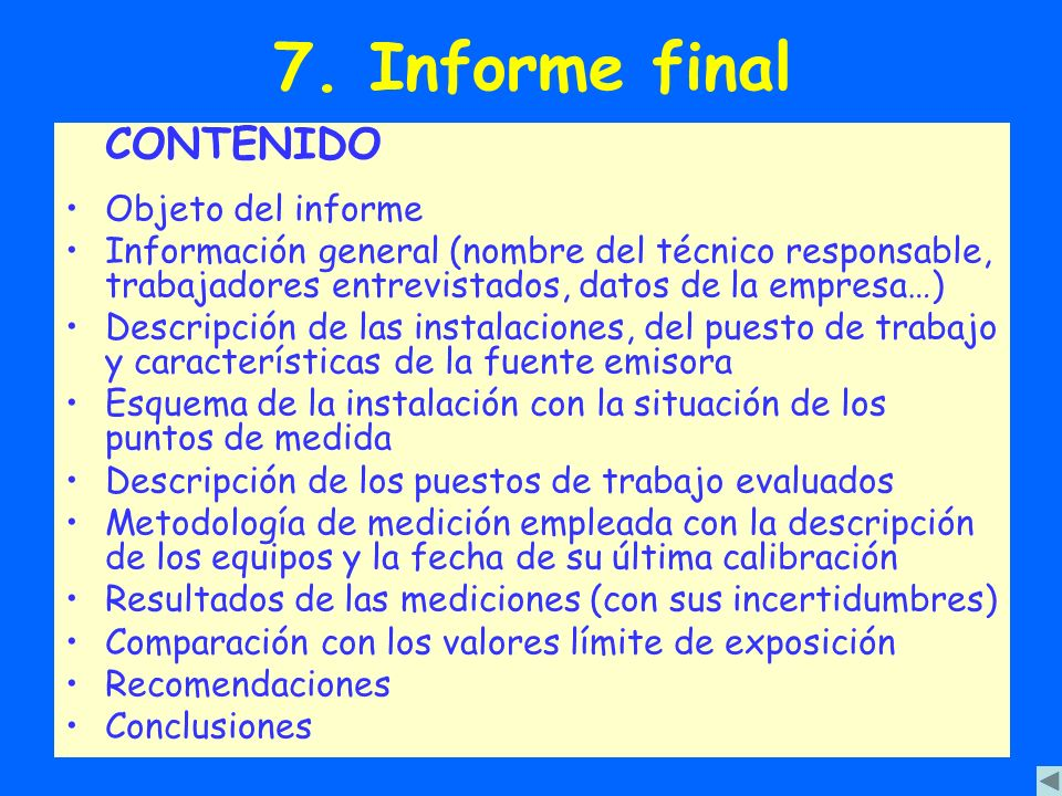 7. Informe final CONTENIDO Objeto del informe