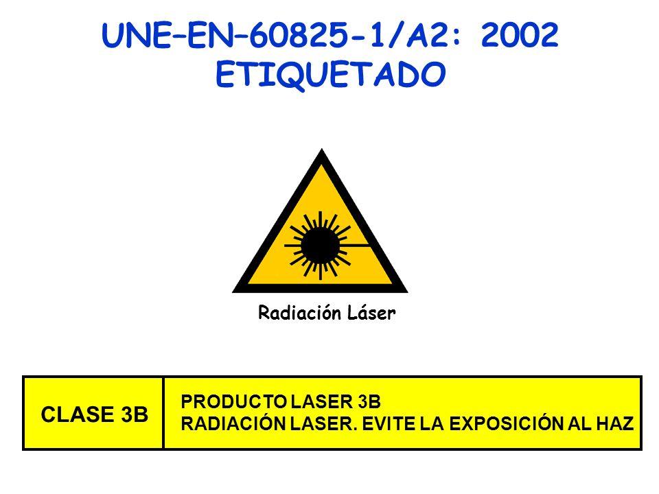 UNE–EN–60825-1/A2: 2002 ETIQUETADO