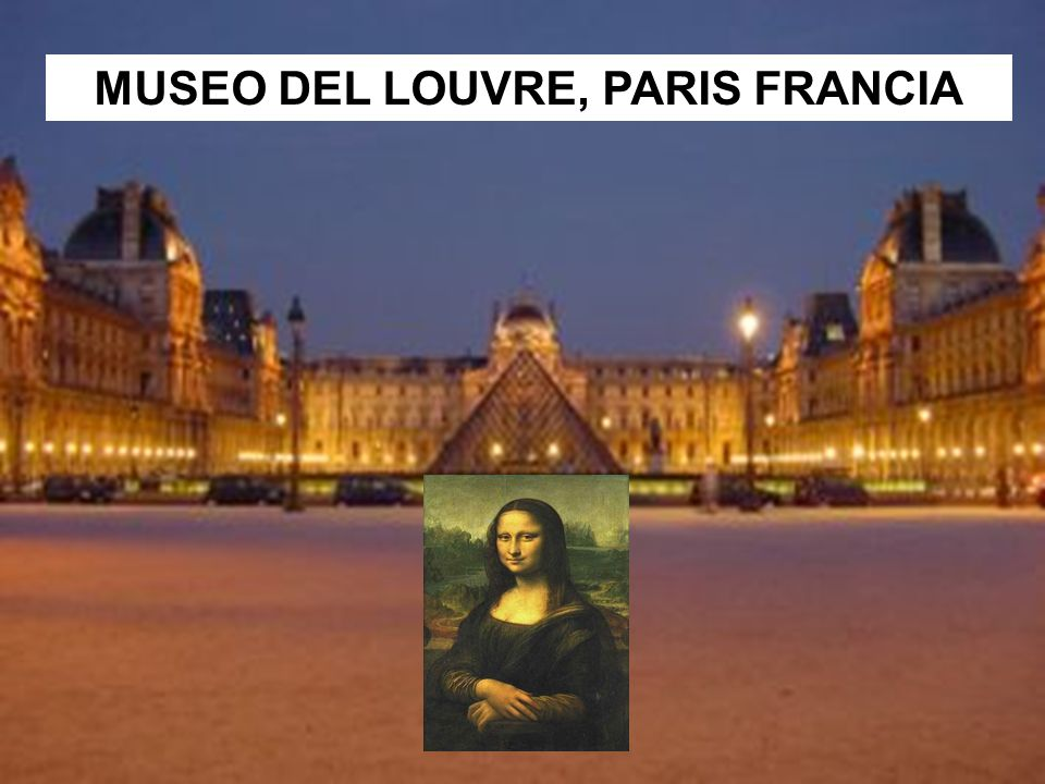 MUSEO DEL LOUVRE, PARIS FRANCIA
