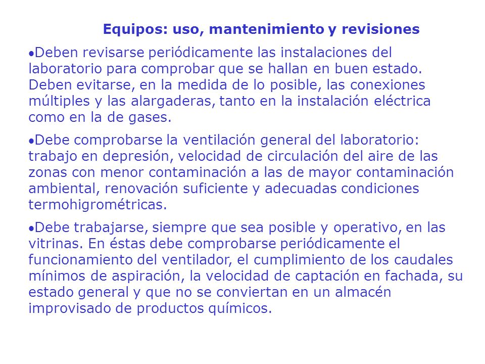 Equipos: uso, mantenimiento y revisiones