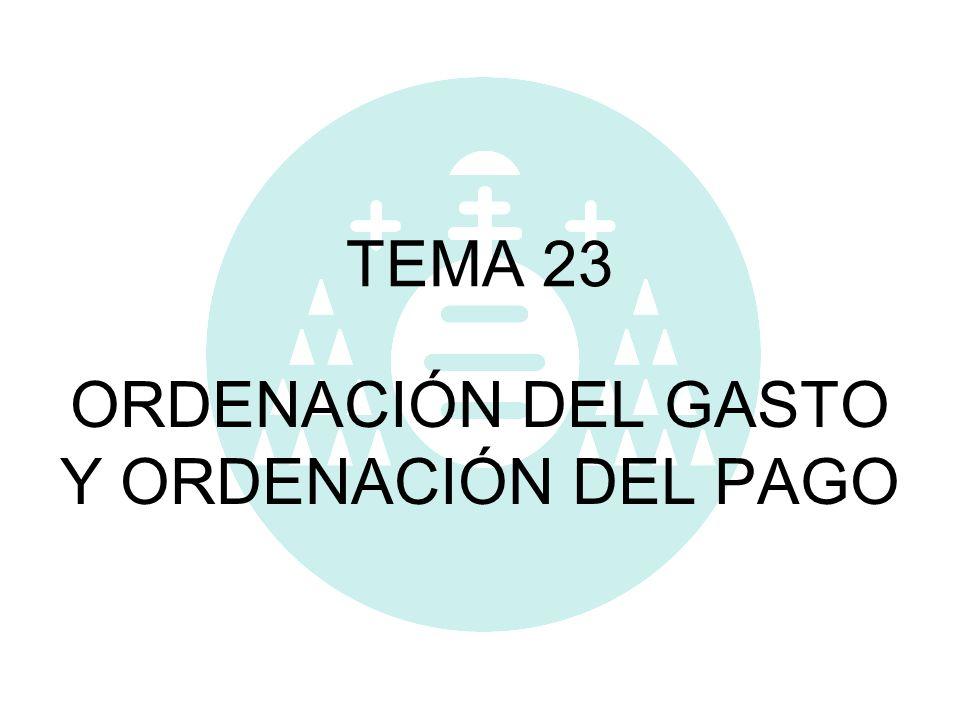 ORDENACIÓN DEL GASTO Y ORDENACIÓN DEL PAGO