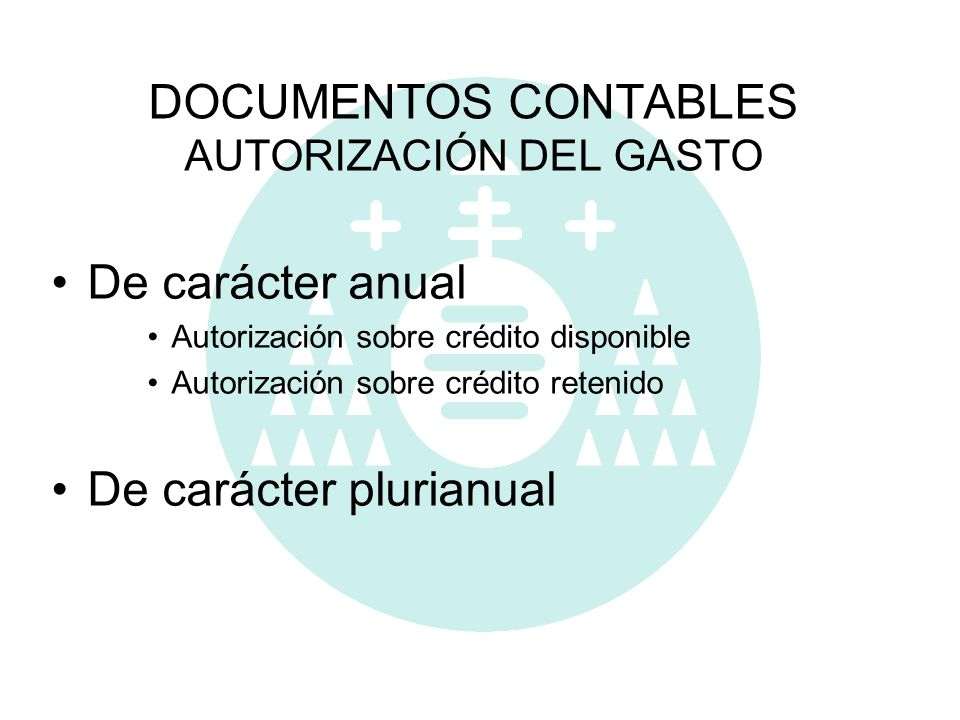 DOCUMENTOS CONTABLES AUTORIZACIÓN DEL GASTO
