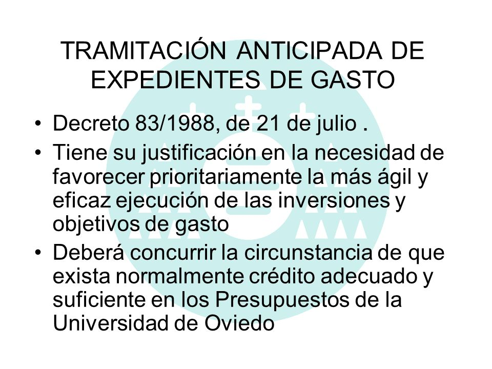 TRAMITACIÓN ANTICIPADA DE EXPEDIENTES DE GASTO