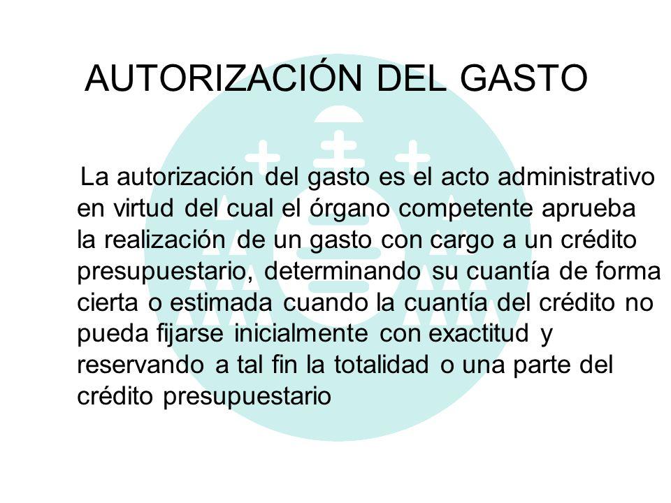 AUTORIZACIÓN DEL GASTO