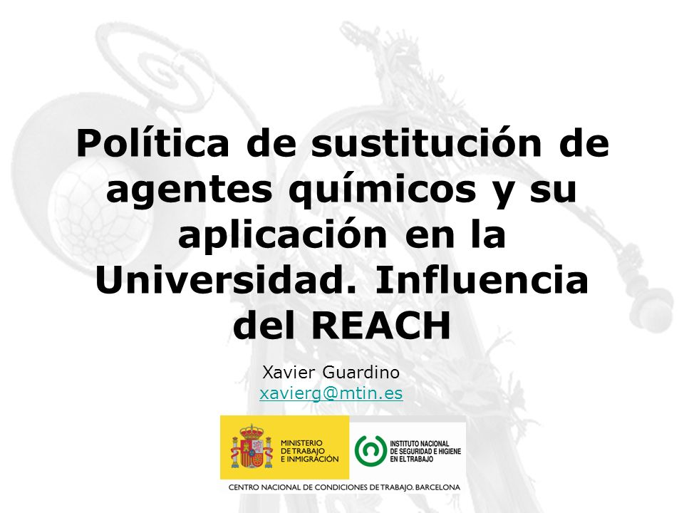 Política de sustitución de agentes químicos y su aplicación en la Universidad. Influencia del REACH
