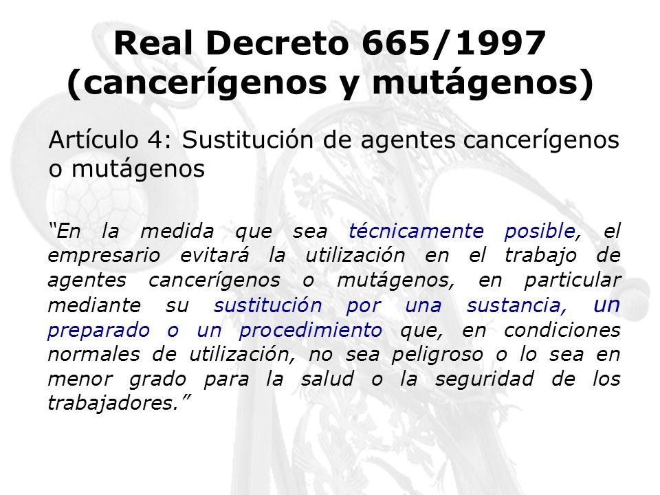 Real Decreto 665/1997 (cancerígenos y mutágenos)