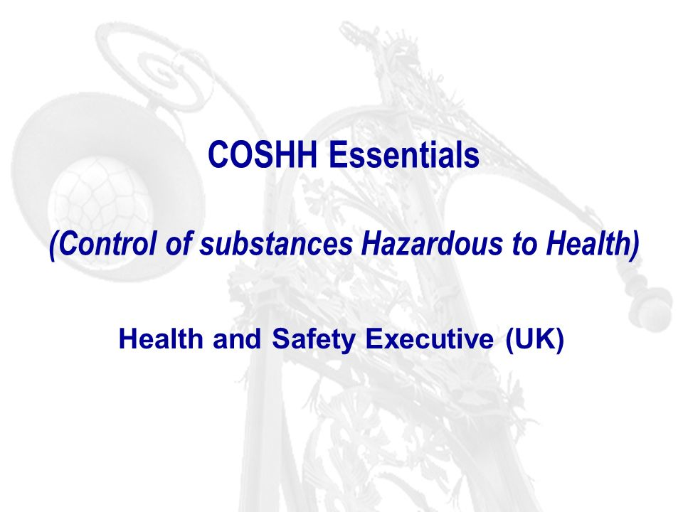 (Control of substances Hazardous to Health)