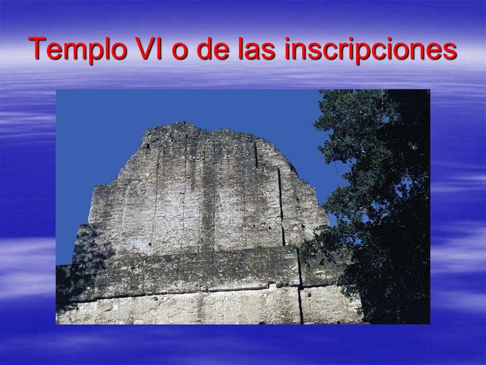 Templo VI o de las inscripciones