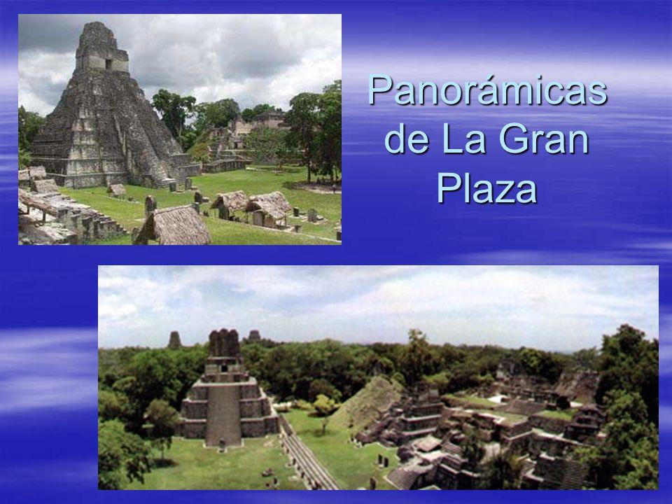 Panorámicas de La Gran Plaza