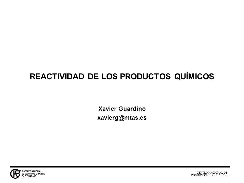 REACTIVIDAD DE LOS PRODUCTOS QUÍMICOS