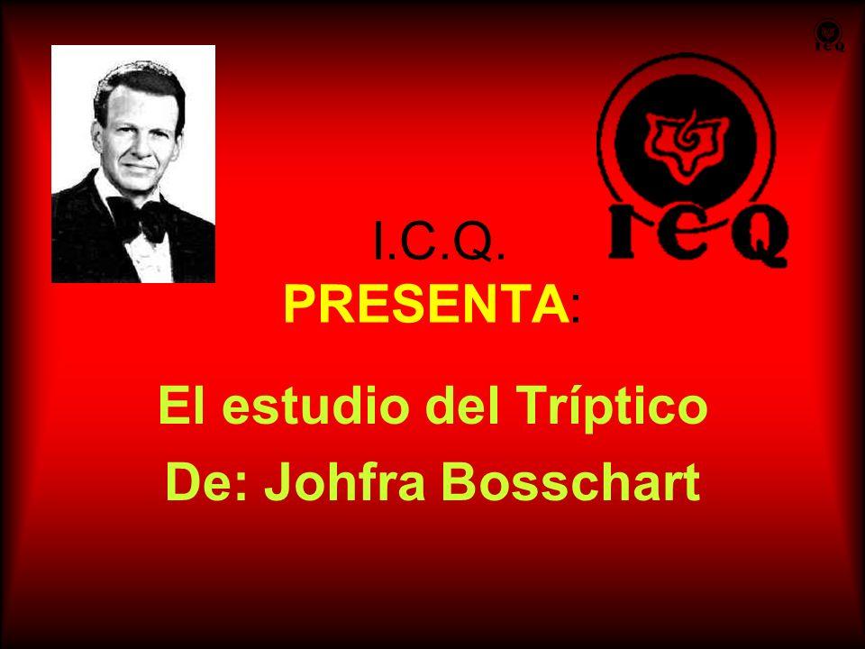 El estudio del Tríptico De: Johfra Bosschart
