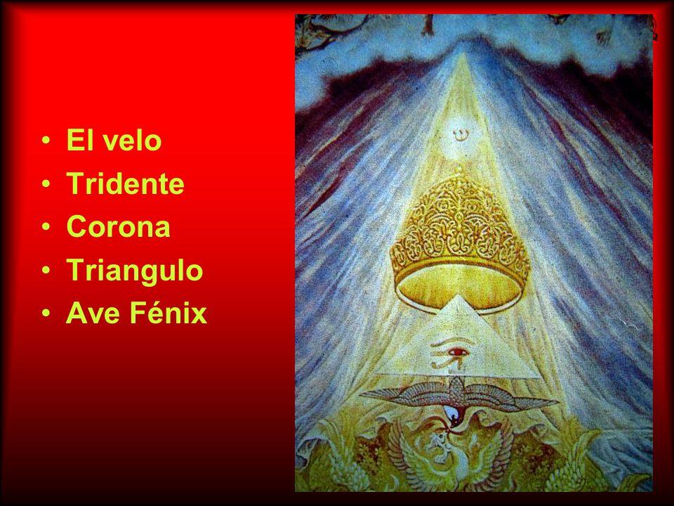 El velo Tridente Corona Triangulo Ave Fénix
