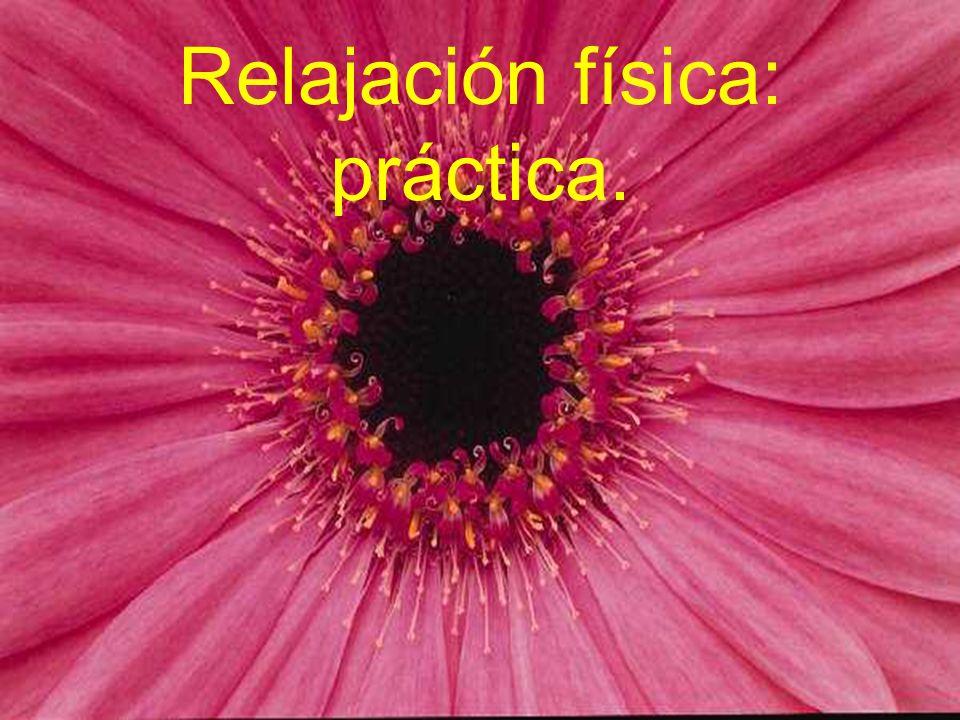 Relajación física: práctica.