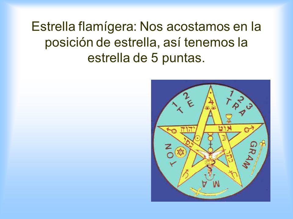 Estrella flamígera: Nos acostamos en la posición de estrella, así tenemos la estrella de 5 puntas.