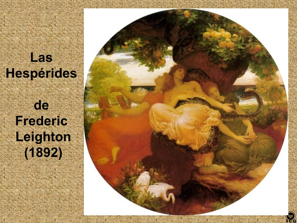 Las Hespérides de Frederic Leighton (1892)