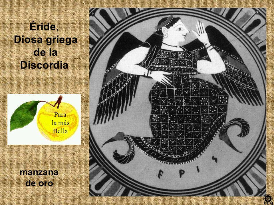 Éride, Diosa griega de la Discordia Para la más Bella manzana de oro