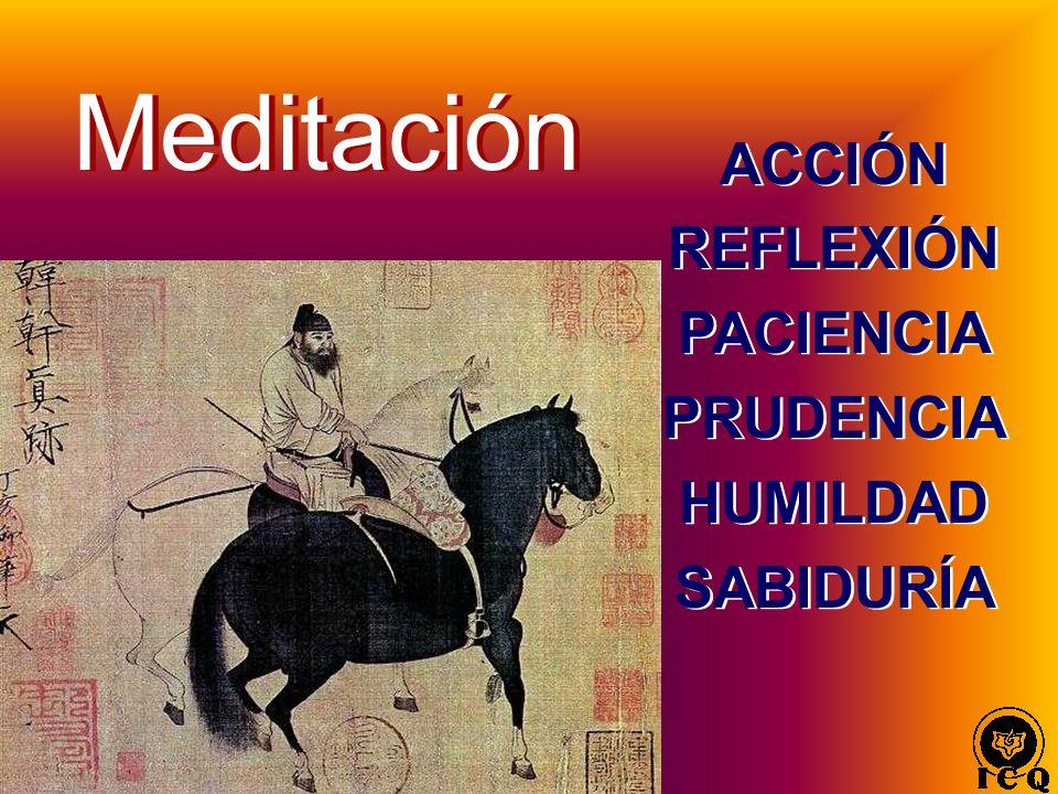 ACCIÓN REFLEXIÓN PACIENCIA PRUDENCIA HUMILDAD SABIDURÍA