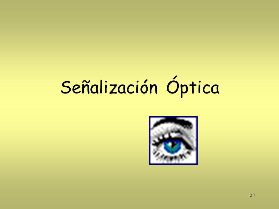 Señalización Óptica