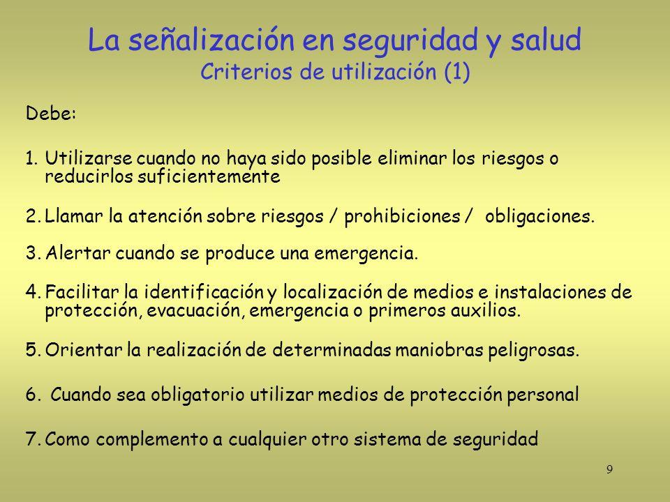 La señalización en seguridad y salud Criterios de utilización (1)