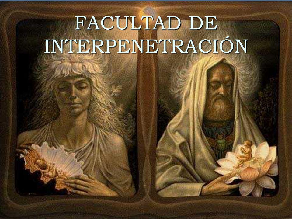 FACULTAD DE INTERPENETRACIÓN