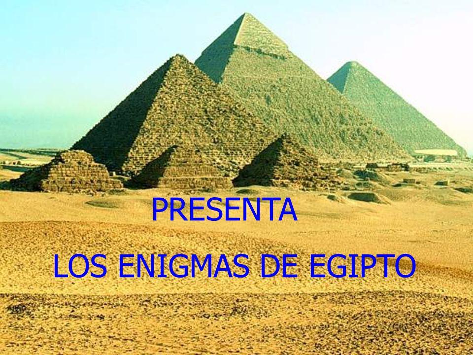 PRESENTA LOS ENIGMAS DE EGIPTO