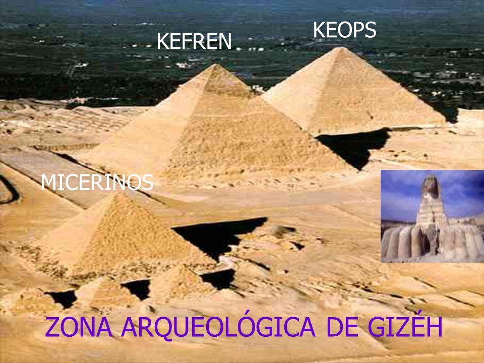 ZONA ARQUEOLÓGICA DE GIZÉH