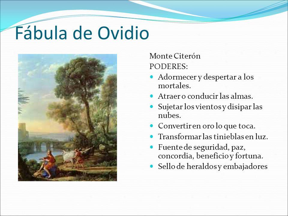 Fábula de Ovidio Monte Citerón PODERES: