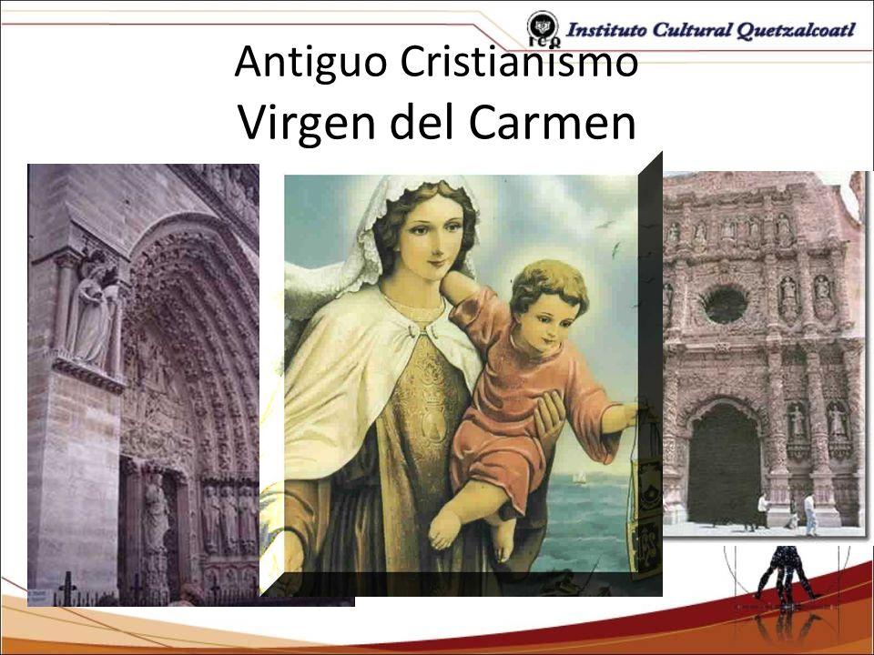 Antiguo Cristianismo Virgen del Carmen