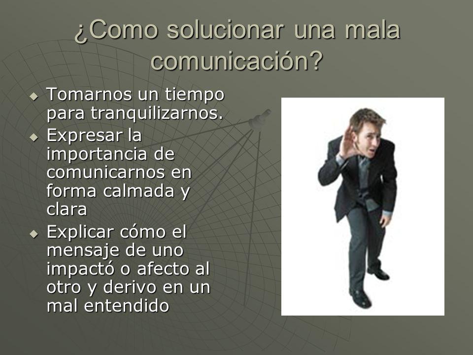 ¿Como solucionar una mala comunicación