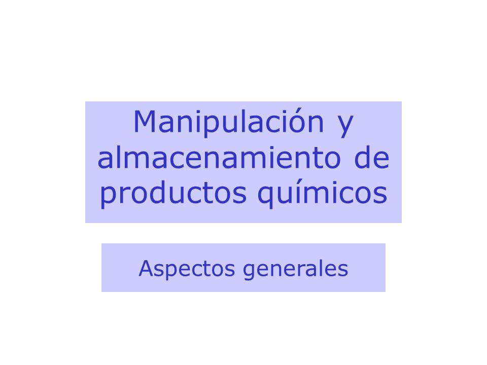 Manipulación y almacenamiento de productos químicos
