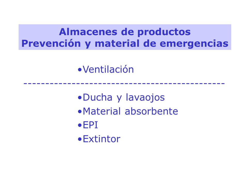 Almacenes de productos Prevención y material de emergencias