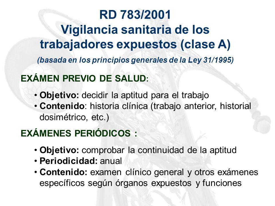 Vigilancia sanitaria de los trabajadores expuestos (clase A)