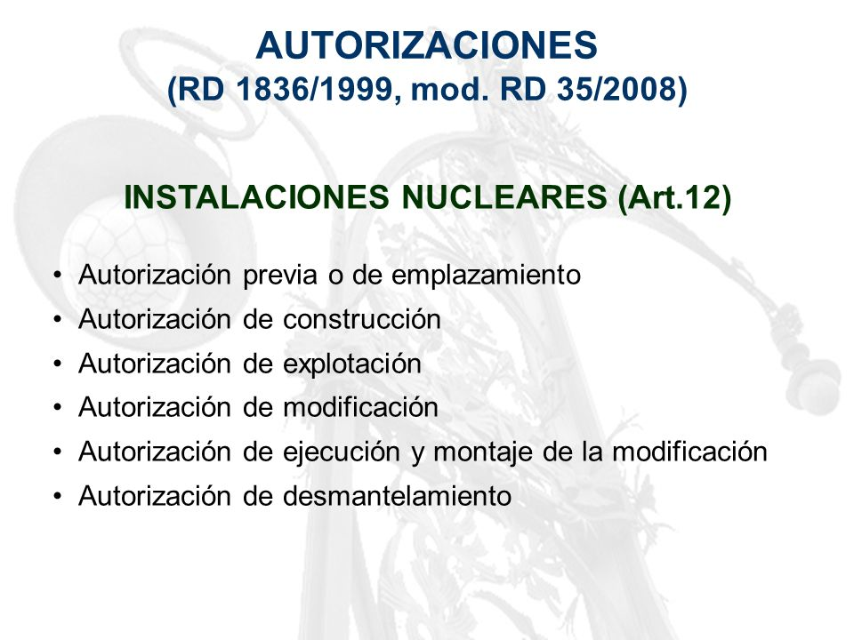 INSTALACIONES NUCLEARES (Art.12)