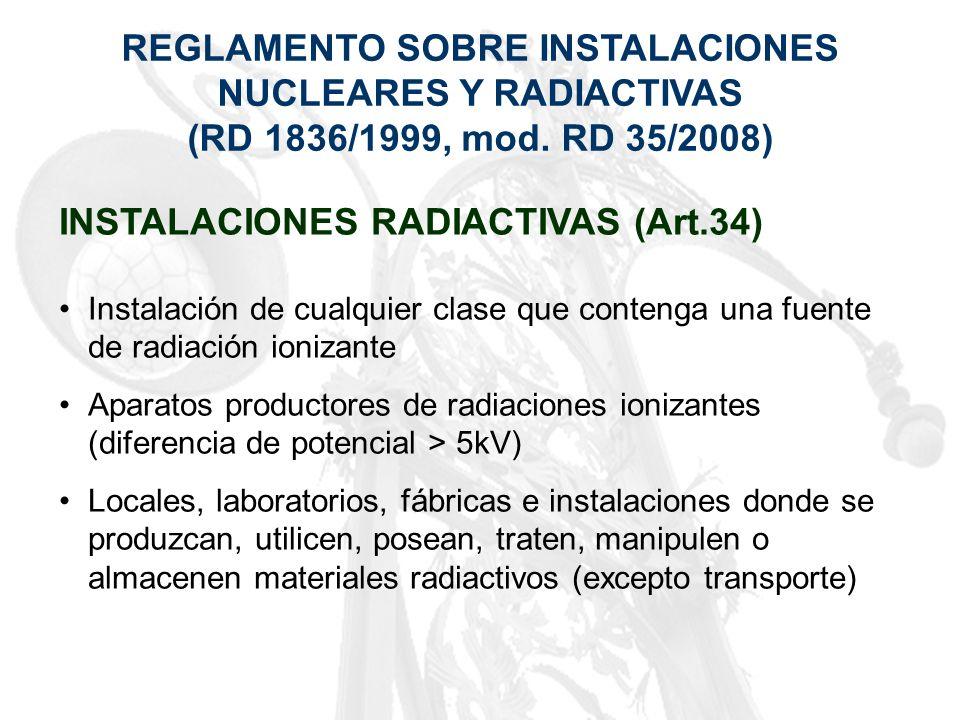 REGLAMENTO SOBRE INSTALACIONES NUCLEARES Y RADIACTIVAS