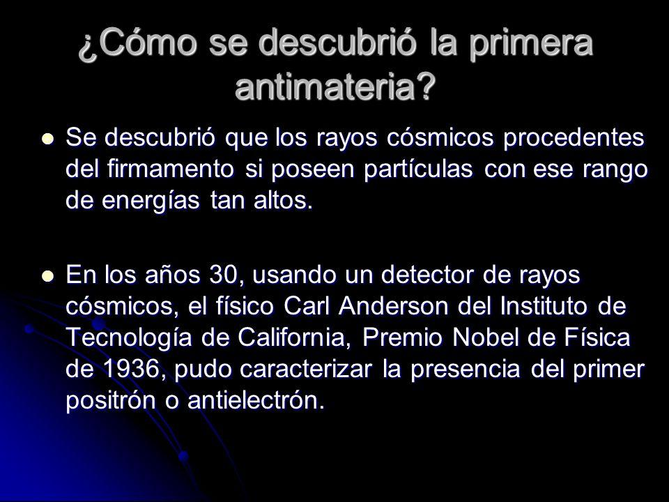 ¿Cómo se descubrió la primera antimateria