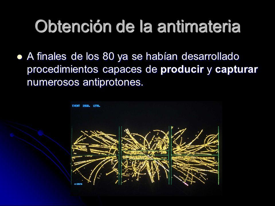 Obtención de la antimateria