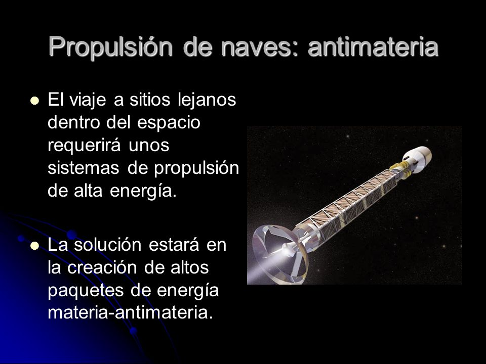 Propulsión de naves: antimateria