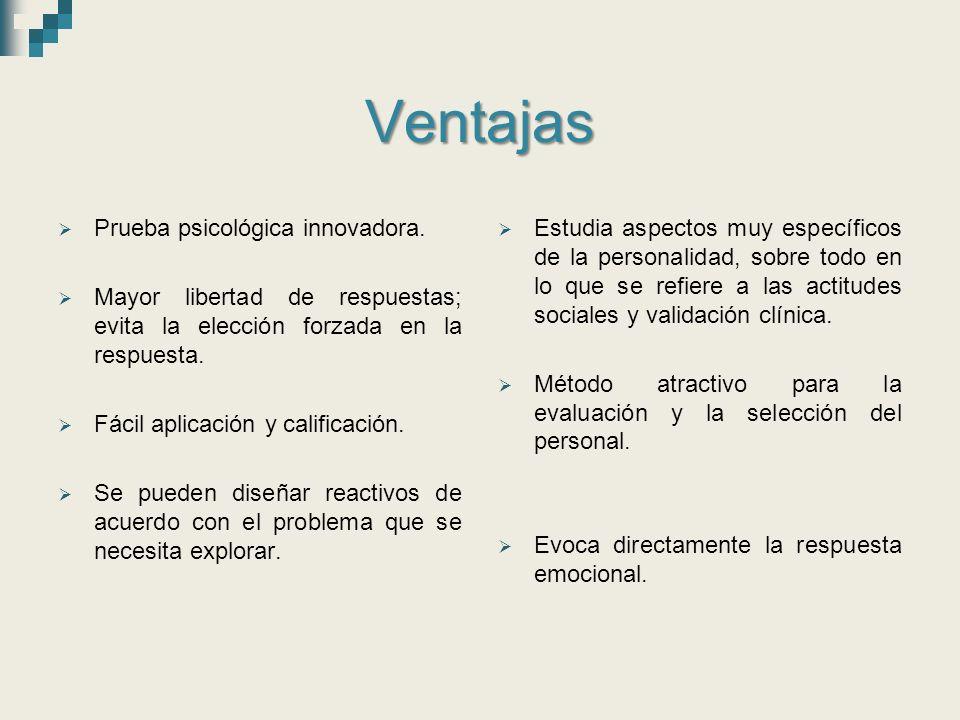 Ventajas Prueba psicológica innovadora.