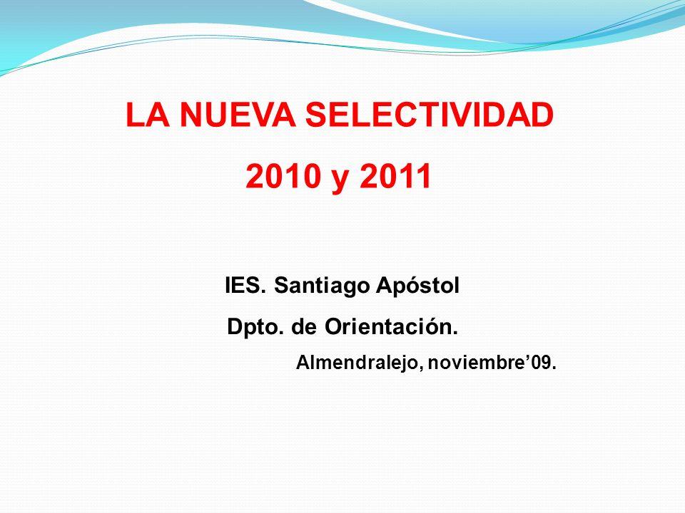 LA NUEVA SELECTIVIDAD 2010 y 2011
