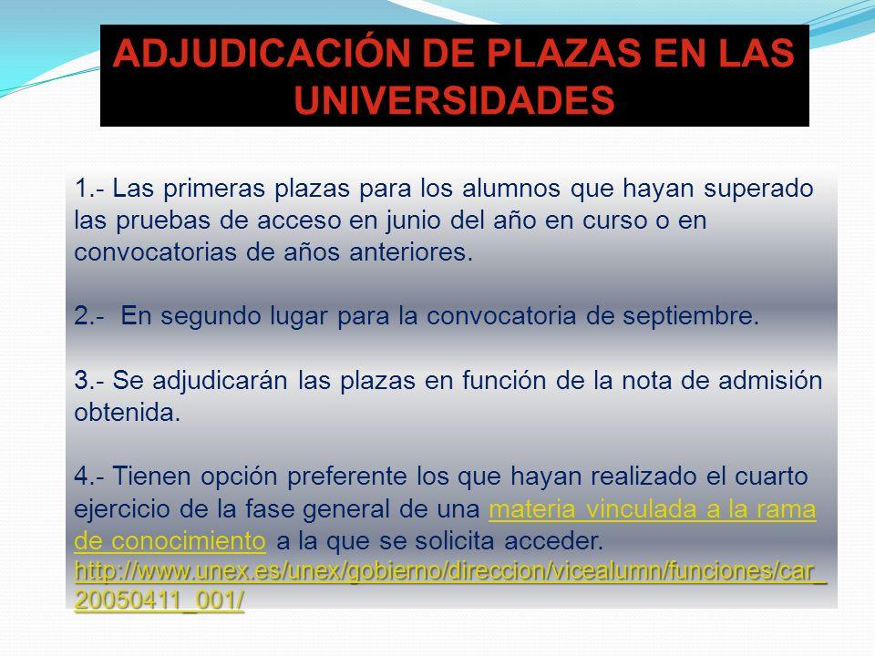 ADJUDICACIÓN DE PLAZAS EN LAS UNIVERSIDADES
