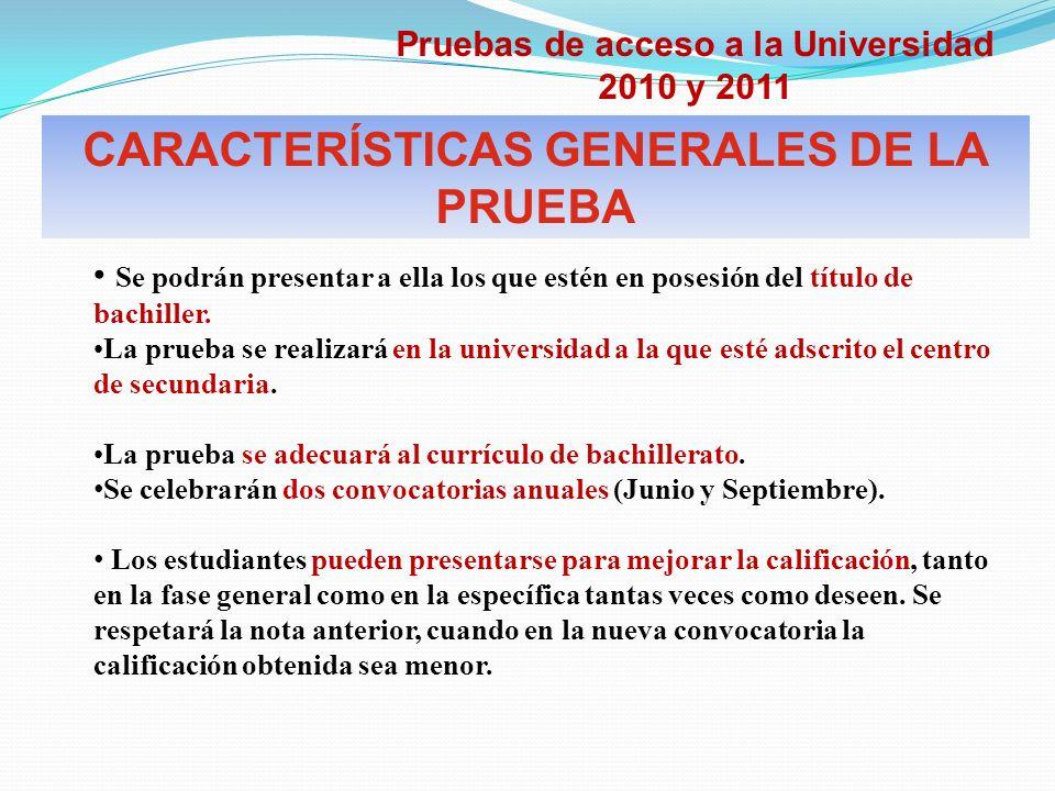 CARACTERÍSTICAS GENERALES DE LA PRUEBA