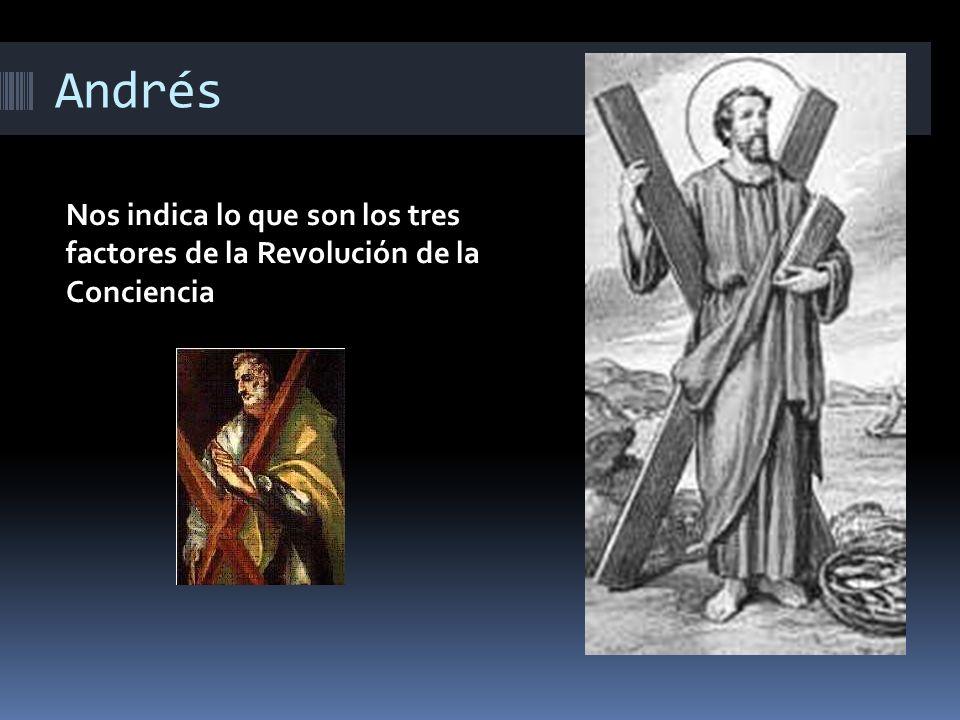 Andrés Nos indica lo que son los tres factores de la Revolución de la Conciencia