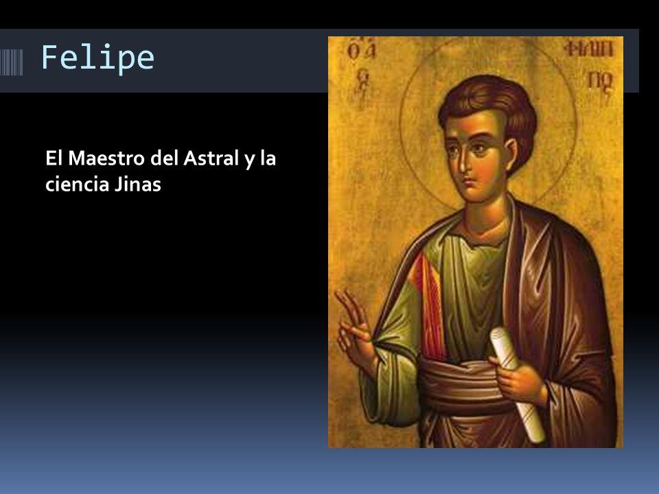 Felipe El Maestro del Astral y la ciencia Jinas