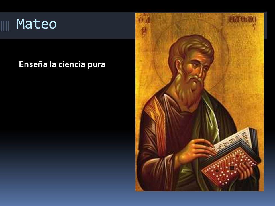 Mateo Enseña la ciencia pura