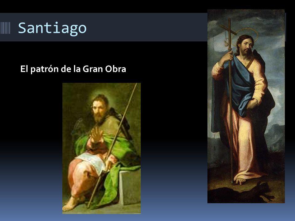 Santiago El patrón de la Gran Obra
