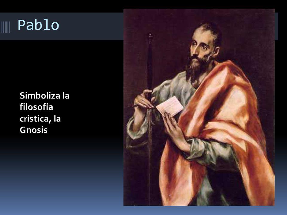 Pablo Simboliza la filosofía crística, la Gnosis