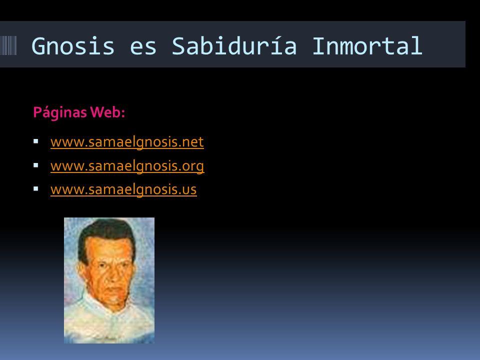 Gnosis es Sabiduría Inmortal