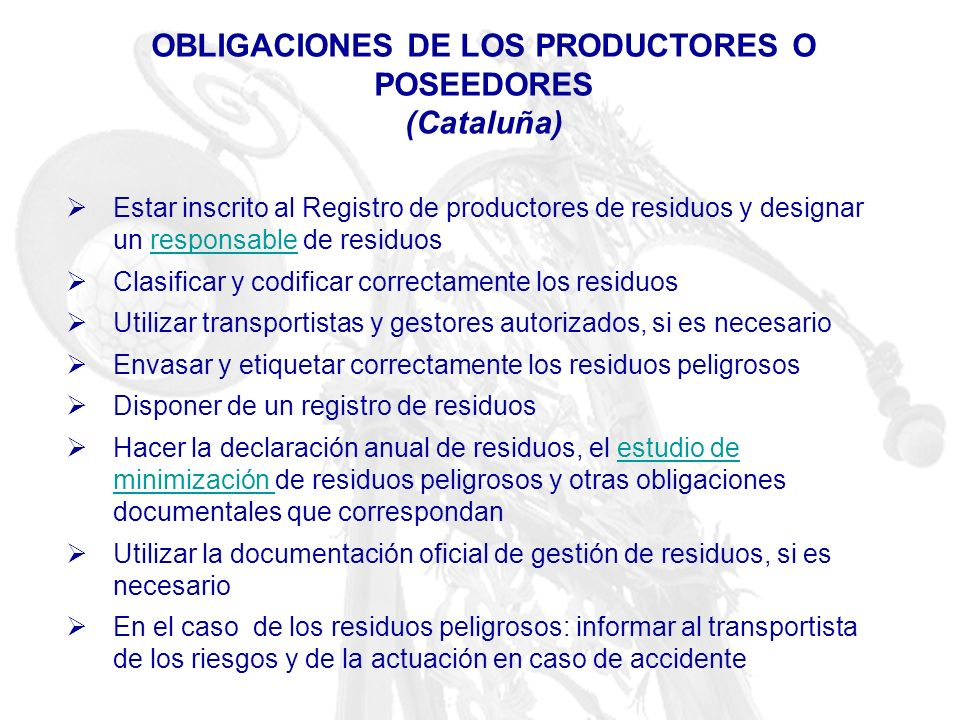 OBLIGACIONES DE LOS PRODUCTORES O POSEEDORES (Cataluña)